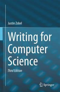 Writing for Computer Science, Third Edition