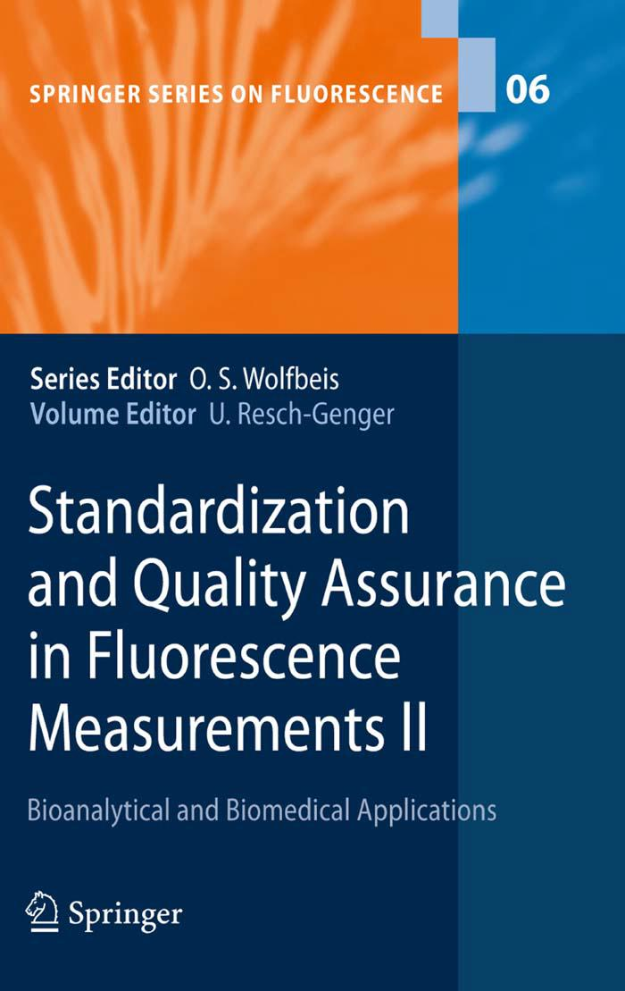 Standardization and Quality Assurance in Fluorescence Measurements II (Repost)