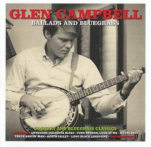 Glen Campbell - Ballads and Bluegrass (2016) 2 CD