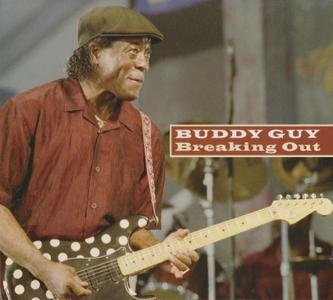 Buddy Guy - Breaking Out (1981) {2008, Reissue}