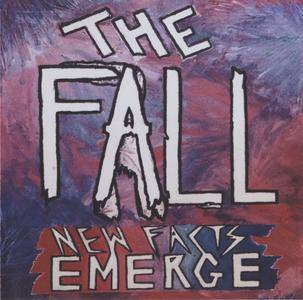 The Fall - New Facts Emerge (2017) {Cherry Red Records CDBRED 706}