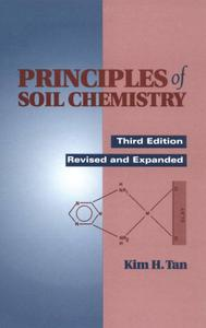 Kim H. Tan, «Principles of Soil Chemistry»