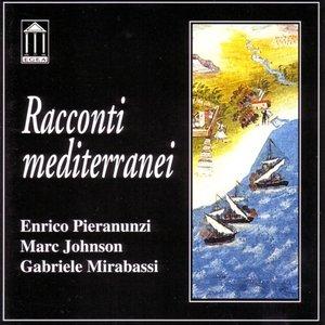 Enrico Pieranunzi / Marc Johnson / Gabriele Mirabassi - Racconti Mediterranei (2000) {Egea}