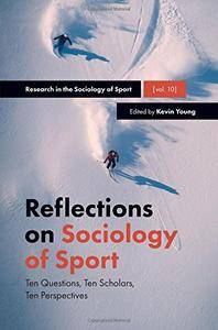 Reflections on Sociology of Sport
