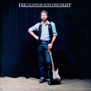 Eric Clapton - Just One Night (1980/2014) [Official Digital Download 24bit/192kHz] RE-UP