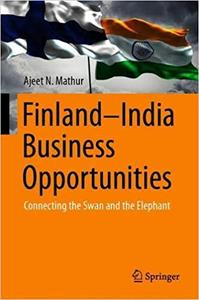 Finland–India Business Opportunities: Connecting the Swan and the Elephant