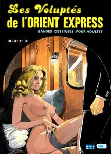 Voyages Voyages - Tome 3 - Les Voluptés de l'Orient Express
