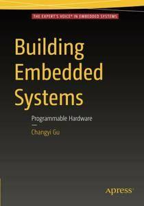 Building Embedded Systems: Programmable Hardware  (repost)