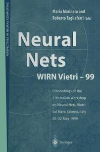 Neural Nets WIRN Vietri-99: Proceedings of the 11th Italian Workshop on Neural Nets, Vietri Sul Mare, Salerno, Italy, 20–22 May