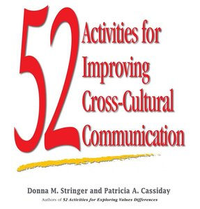52 Activities for Improving Cross-Cultural Communication (repost)