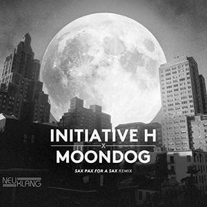 Initiative H - Initiative H X Moondog (Sax Pax for a Sax Remix) (2019) [Official Digital Download]