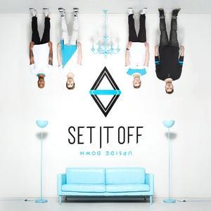 Set It Off - Upside Down (2016)