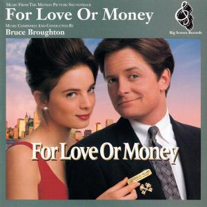 Bruce Broughton - For Love or Money (Original Television Soundtrack)  [1993]