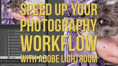 Speed Up Your Workflow In Adobe Lightroom