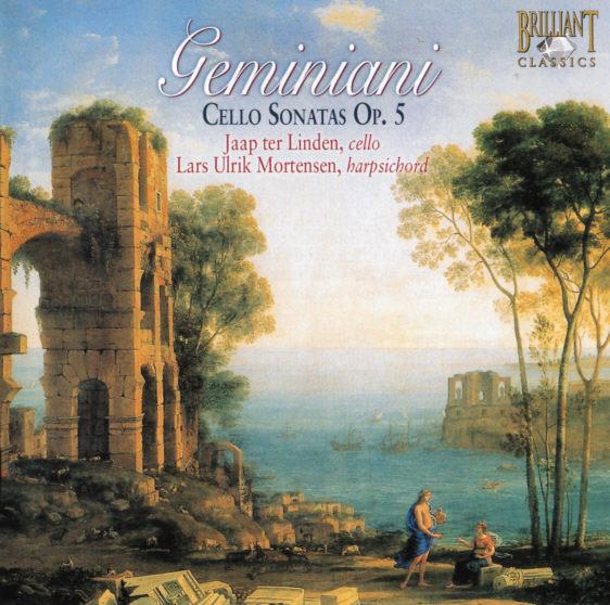 Francesco Geminiani - 6 Cello Sonatas opus 5 - Jaap ter Linden