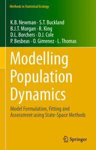 Modelling Population Dynamics: Model Formulation, Fitting and Assessment using State-Space Methods (Repost)