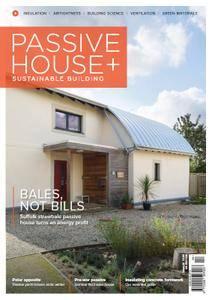 Passive House+ UK - Issue 25 2018
