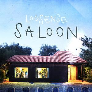 Loosense - Saloon (2019)