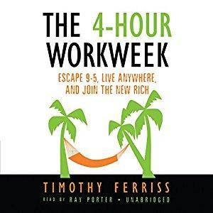 The 4-Hour Work Week: Escape 9-5, Live Anywhere, and Join the New Rich [Audiobook] (Repost)
