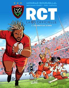 RCT - La BD Officielle - Tome 2 - Les Minots de la rade