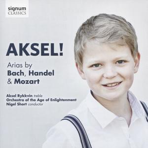 Aksel Rykkvin, Nigel Short, Orchestra of the Age of Enlightenment - Aksel!: Arias by Bach, Handel & Mozart (2016)