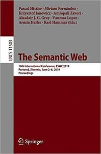 The Semantic Web: 16th International Conference, ESWC 2019, Portorož, Slovenia, June 2–6, 2019, Proceedings