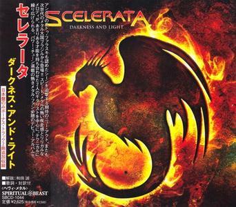 Scelerata - Darkness And Light (2006) [Japanese Ed.]