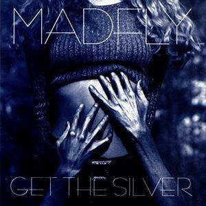 Madfly - Get the Silver (1996)