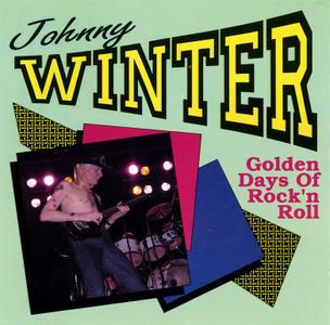 Johnny Winter - Golden Days Of Rock'n Roll (1974) {1990, Reissue}