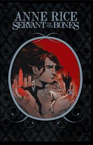 Anne Rices Servant of the Bones-Collected Edition 2012 Digital XRA