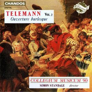 Simon Standage, Collegium Musicum 90 - Telemann: Overture Burlesque, Vol. 2 (1991)