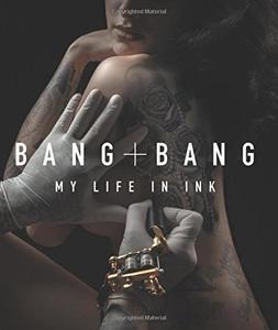 Bang Bang: My Life in Ink (Repost)