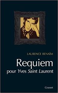 Requiem pour Yves Saint Laurent - Laurence Benaïm