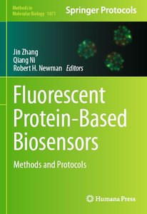 Fluorescent Protein-Based Biosensors: Methods and Protocols (repost)