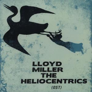Lloyd Miller / The Heliocentrics - Lloyd Miller & The Heliocentrics (OST) (2010)