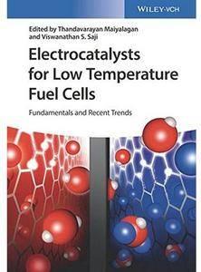 Electrocatalysts for Low Temperature Fuel Cells: Fundamentals and Recent Trends [Repost]