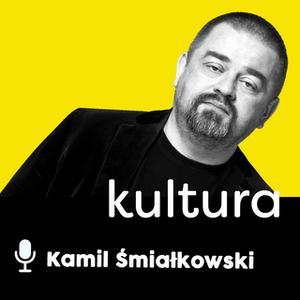 «Podcast - #09 Elementarne braki w kulturze: Łukasz Targosz i Tomasz Kołodziejczak» by Kamil Śmiałkowski