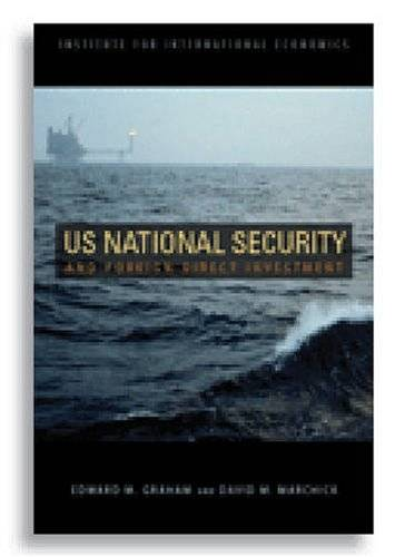 U.S. National Security and Foreign Direct Investment (Repost)