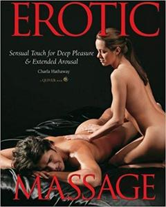 Erotic Massage: Sensual Touch for Deep Pleasure and Extended Arousal [Repost]