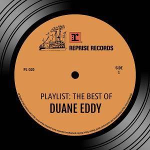 Duane Eddy - Playlist: The Best Of Duane Eddy (2016)