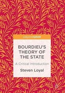 Bourdieu's Theory of the State: A Critical Introduction [Repost]