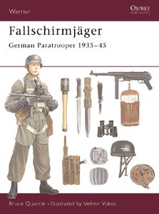 "Warrior #38 ""Fallschirmjager - German Paratrooper 1935-1945"""
