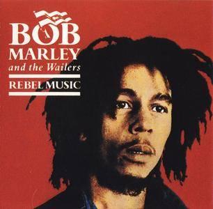 Bob Marley And The Wailers - Rebel Music (1986)