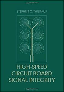 High-Speed Circuit Board Signal Integrity (Repost)