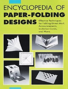 Encyclopedia of Paperfolding Designs (repost)