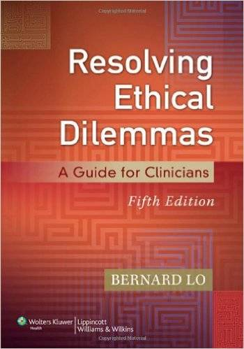 Resolving Ethical Dilemmas: A Guide for Clinicians (5th edition) (repost)