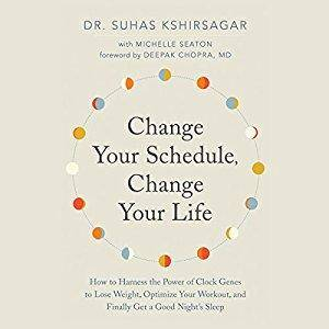 Change Your Schedule, Change Your Life [Audiobook]