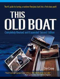 This Old Boat, Second Edition: Completely Revised and Expanded (Repost)