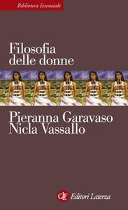 Pieranna Garavaso, Nicla Vassallo - Filosofia delle donne (2007)