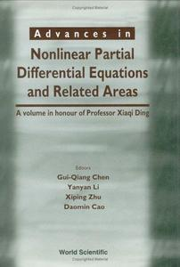 Advances in nonlinear partial differential equations and related areas : a volume in honour of Professor Xiaqi Ding